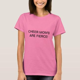 Juich Mamma toe zijn Woeste T-shirt