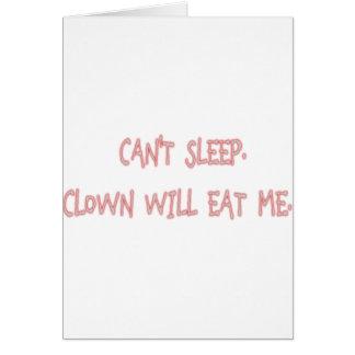 Kan de Slaap van ` t, zal de Clown me eten Kaart