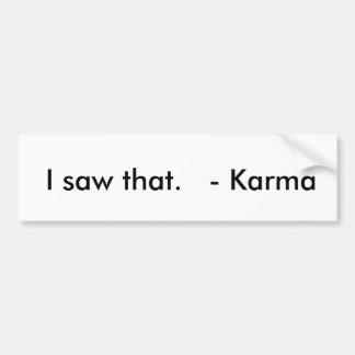Karma Bumpersticker