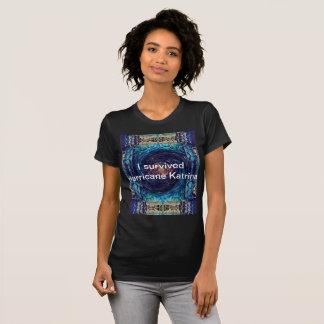 Katrina Survivors T Shirt