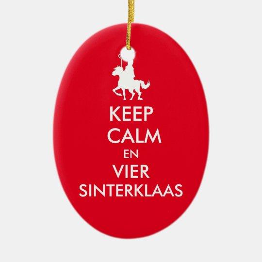 Keep Calm en Vier Sinterklaas Ornament