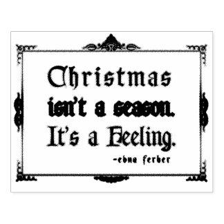 'Kerstmis… Het is een Feeling Rubberenstempel
