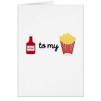 Ketchup aan mijn Frieten Kaart