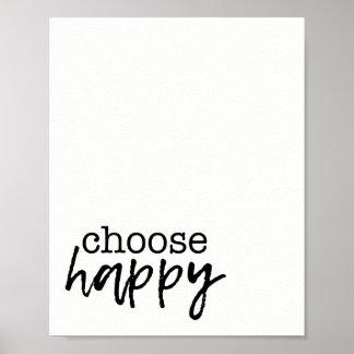 Kies de Gelukkige Druk van de Inspiratie van het Poster
