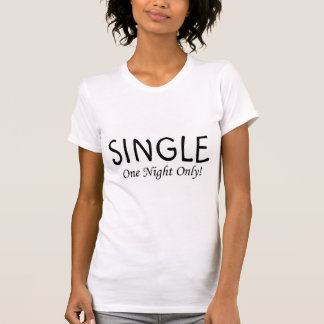 Kies Één slechts Nacht uit T Shirt