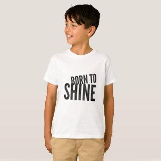 Kinder Geboren te glanzen T Shirt