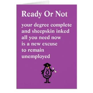 Klaar of niet - een grappig afstuderengedicht briefkaarten 0