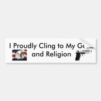 Klamp me trots aan pistolen en godsdienst vast bumpersticker