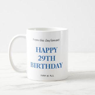 Klantgerichte personalizable 29TH verjaardagsMok Koffiemok
