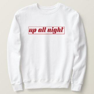 Klassiek omhoog de hele nacht Sweatshirt