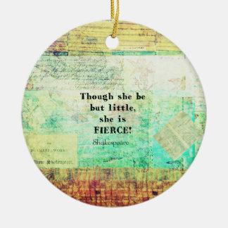 Klein en Woest citaat door Shakespeare Rond Keramisch Ornament