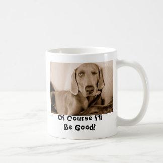 Knipoog, natuurlijk zal ik Goed zijn! Koffiemok
