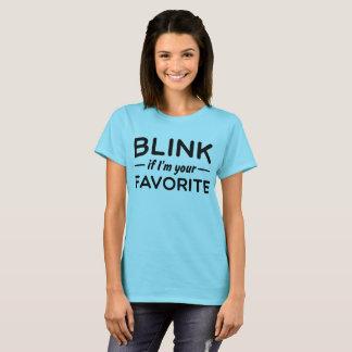Knipoogje als ik uw favoriet ben t shirt