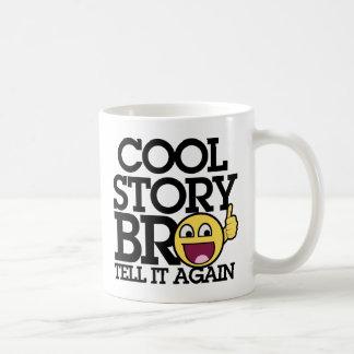 Maak je eigen Cool Story Bro mokken en personaliseer met kleur, design of stijl.