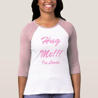 Koester me!!! , ben ik Laura T Shirt