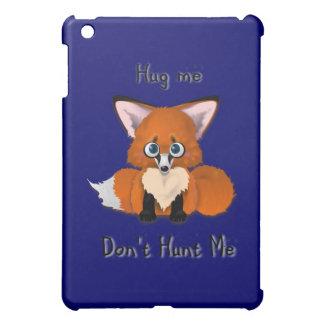 """""""Koester me, jagen me"""" niet de Vos van het Baby iPad Mini Case"""