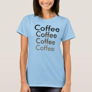 Koffie iedereen?? t shirt