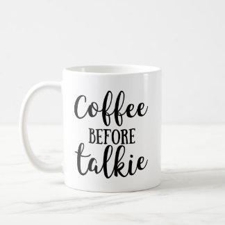 Koffie vóór Talkie Koffiemok