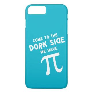 kom aan de dorkkant, hebben wij pi! iPhone 7 plus hoesje
