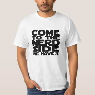 Kom aan de Kant Nerd wij Pi hebben T Shirt