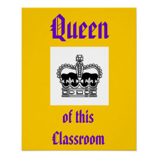 koningin van dit klaslokaal poster