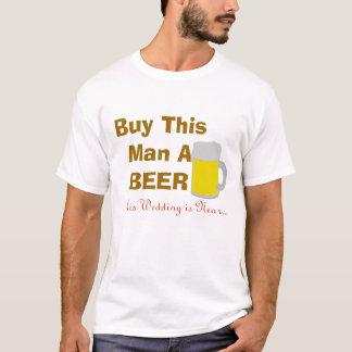 Koop Dit Man een Bier Zijn Huwelijk dichtbij is T Shirt
