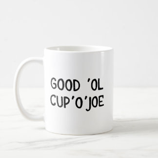 Kop van Joe Coffee Mug - Goede Ol Cup'O'Joe