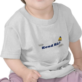 Koud Hè? T-shirt