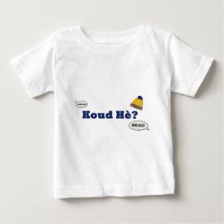 Koud Hè? T Shirts