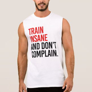 Krankzinnige de trein en klaagt niet t shirt
