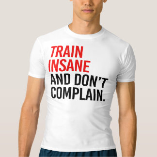 Krankzinnige de trein en klaagt niet t shirts