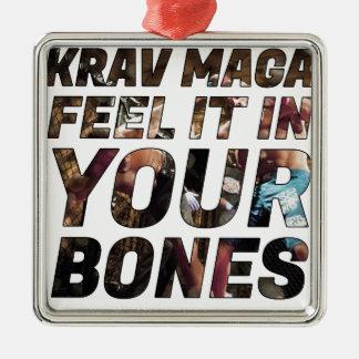 Krav Maga voelt het in uw bot Zilverkleurig Vierkant Ornament