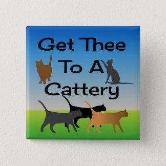 Krijg Thee aan een Knoop Cattery Vierkante Button 5,1 Cm