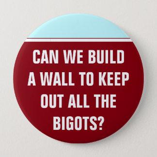 Kunnen wij een muur om de dwepers weg te houden ronde button 4,0 cm