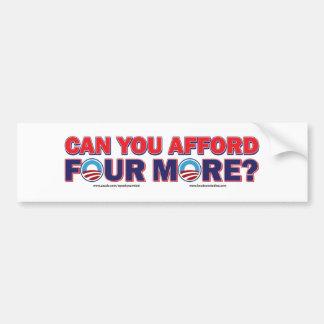 Kunt u zich 4 meer veroorloven bumpersticker