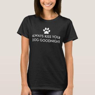 Kus altijd Uw Druk van de Poot van Goodnight van T Shirt