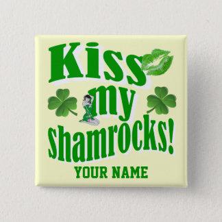 Kus mijn klavers, grappige St Patrick dag Vierkante Button 5,1 Cm