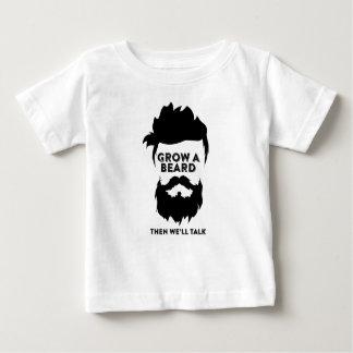 Kweek een baard dan wij zullen spreken baby t shirts