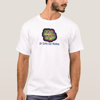 Laat Broodje of laat naar huis gaan T-shirt