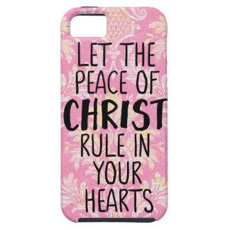Laat de Vrede van Christus in Uw Harten beslissen Tough iPhone 5 Hoesje