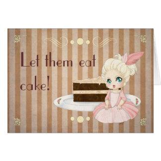 Laat hen cake eten! wenskaart