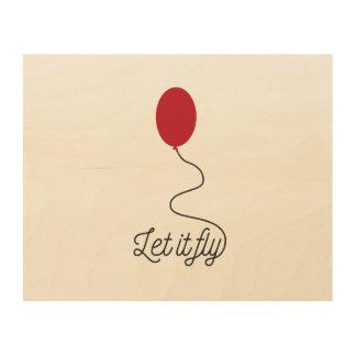 Laat het ballon Ziw7l vliegen Hout Afdruk