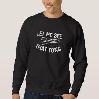Laat me Dat Tong zien Trui
