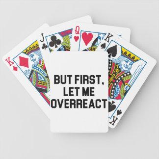 Laat me Overreact Bicycle Speelkaarten