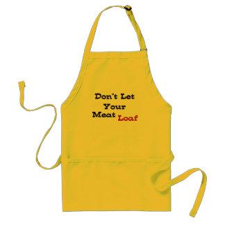 Laat Uw Meat Loaf niet Standaard Schort