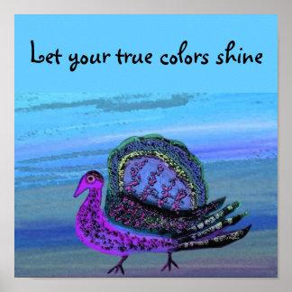 Laat uw ware kleuren glanzen poster