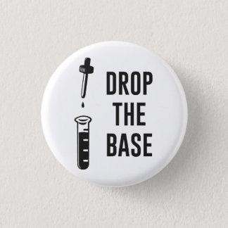 Laat vallen de BasBasis van de Chemie Ronde Button 3,2 Cm