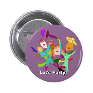 Laten we Partij Carnaval Het dansen in de Strate Buttons