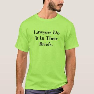 Lawyers Do It In Hun Memoranda - Wettelijke T Shirt