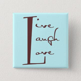 Leef de Knoop van de Liefde van de Lach Vierkante Button 5,1 Cm